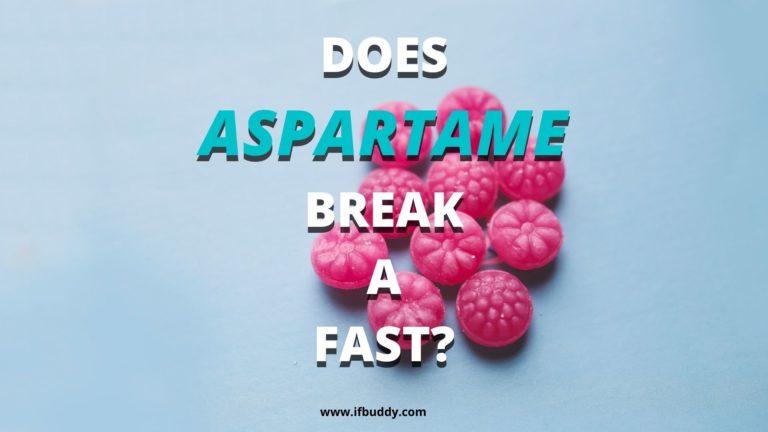 does aspartame break a fast