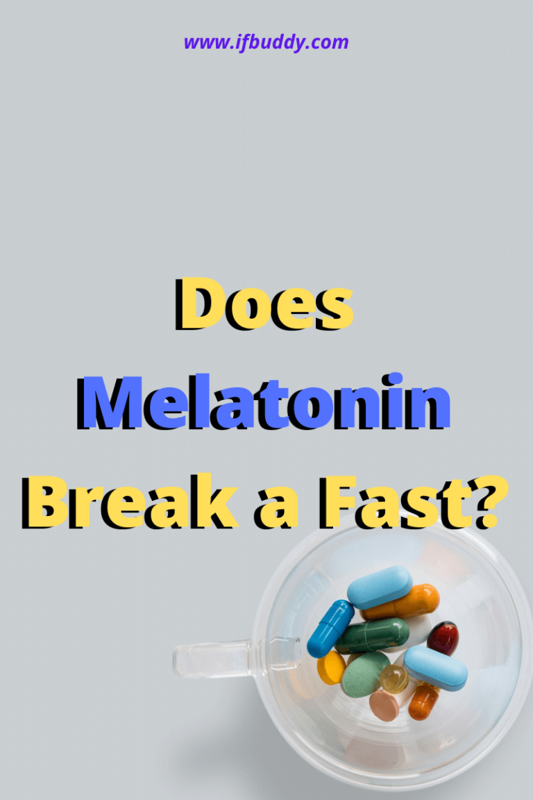 Does Melatonin Break a Fast