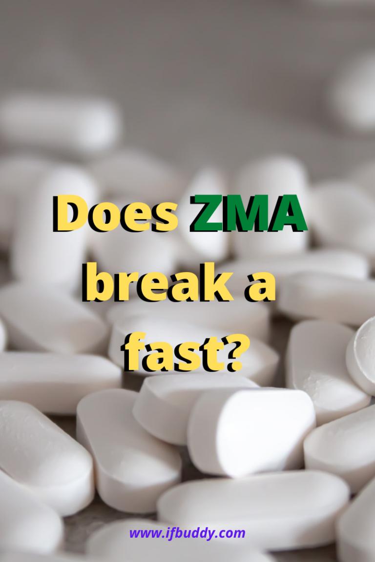 does ZMA break a fast