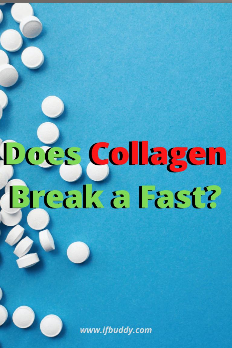 does collagen break a fast