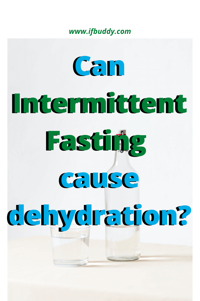 Can intermittent fasting cause dehydration