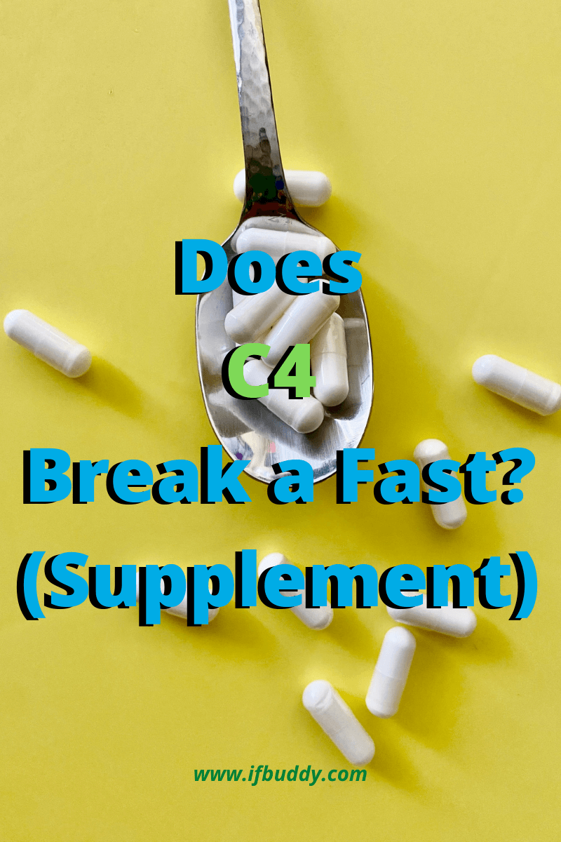Does C4 Break a Fast (Supplement)