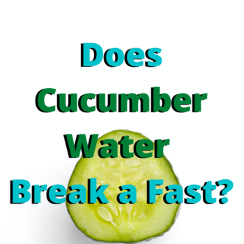 Does Cucumber Water Break a Fast?